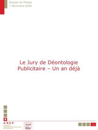 Le Jury de Déontologie Publicitaire – Un an déjà