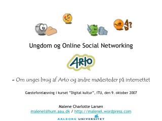 "Gæsteforelæsning i kurset ""Digital kultur"", ITU, den 9. oktober 2007"