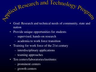 Goal: Research and technical needs of community, state and nation