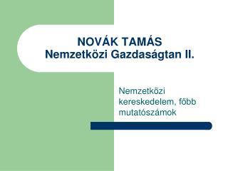 NOVÁK TAMÁS Nemzetközi Gazdaságtan II.