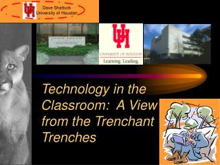 Technology in the Classroom:  A View from the Trenchant Trenches