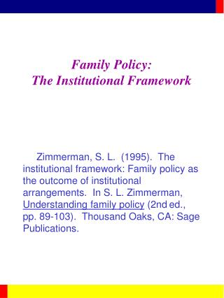 Family Policy: The Institutional Framework