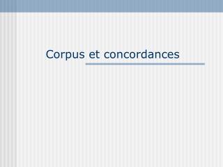Corpus et concordances