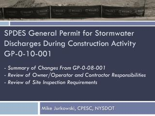 SPDES General Permit for Stormwater Discharges During Construction Activity GP-0-10-001
