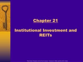 Chapter 21  Institutional Investment and REITs