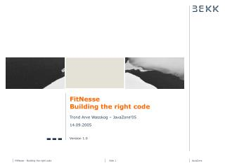 FitNesse Building the right code