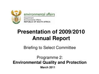 Briefing to Select Committee  Programme 2:  Environmental Quality and Protection
