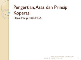 Pengertian ,  Asas dan Prinsip Koperasi