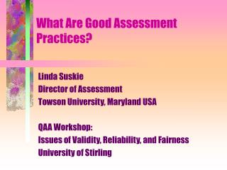 What Are Good Assessment Practices?