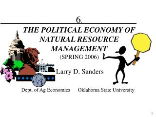 6 .   THE POLITICAL ECONOMY OF NATURAL RESOURCE MANAGEMENT  (SPRING 2006)