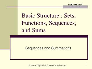 Basic Structure : Sets, Functions, Sequences, and Sums