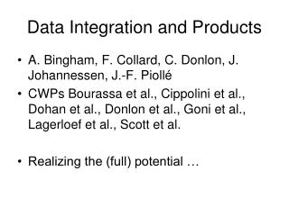 Data Integration and Products