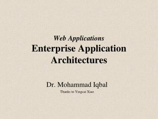 Web Applications Enterprise Application Architectures