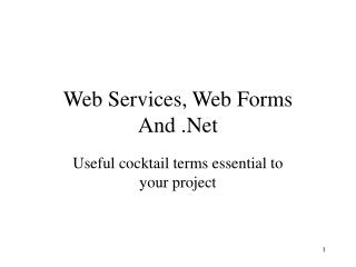 Web Services, Web Forms And .Net