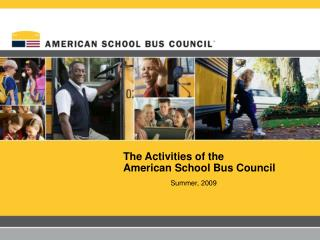 The Activities of the  American School Bus Council
