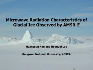 Microwave Radiation Characteristics of Glacial Ice Observed by AMSR-E
