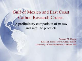 Amanda M. Plagge Research & Discover Graduate Fellow University of New Hampshire, Durham, NH