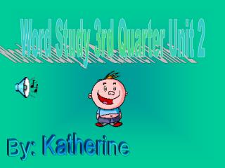 Word Study 3rd Quarter Unit 2