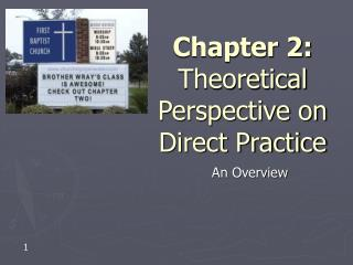 Chapter 2: Theoretical Perspective on Direct Practice