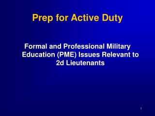 Prep for Active Duty