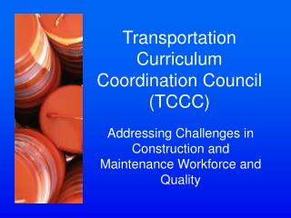Transportation Curriculum Coordination Council TCCC
