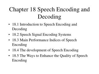 Chapter 18 Speech Encoding and Decoding