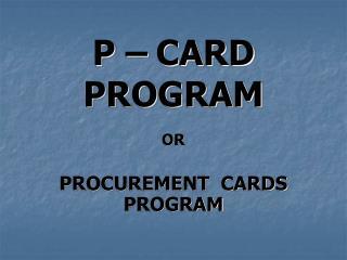 P � CARD PROGRAM