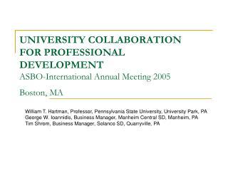 William T. Hartman, Professor, Pennsylvania State University, University Park, PA