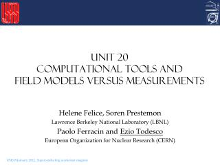 Unit 20 Computational tools and field models versus measurements