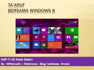 Ta'aruf Bersama  Windows 8