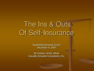 The Ins  Outs Of Self-Insurance