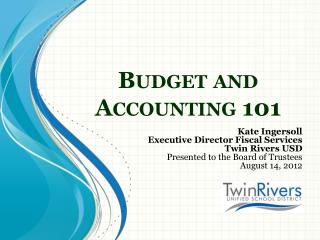 Budget and  Accounting 101