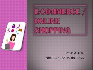 E-COMMERCE / ONLINE SHOPPING