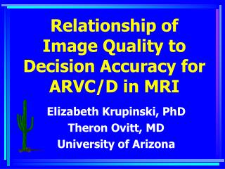 Relationship of Image Quality to Decision Accuracy for ARVC/D in MRI
