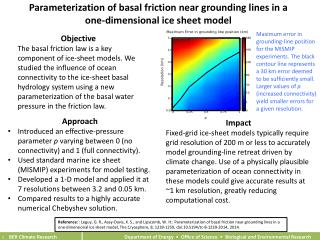 Parameterization of basal friction near grounding lines in a one-dimensional ice sheet model