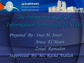 The Influential Role Of Information Technology In SCM