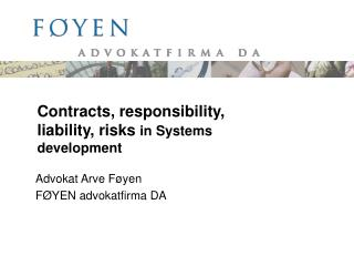 Contracts, responsibility, liability, risks  in Systems development