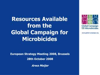 Resources Available from the  Global Campaign for Microbicides