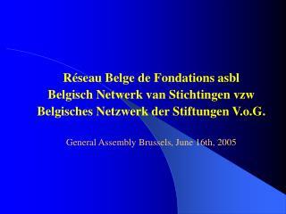Réseau Belge de Fondations asbl Belgisch Netwerk van Stichtingen vzw
