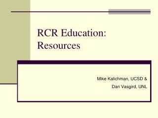 RCR Education: Resources