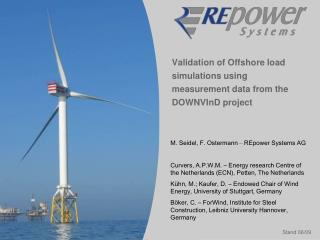 Validation of Offshore load simulations using  measurement data from the DOWNVInD project