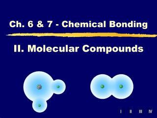 II. Molecular Compounds