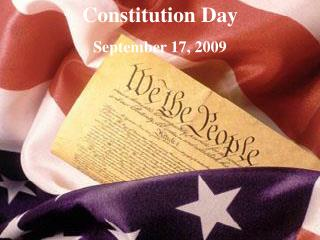Constitution Day  September 17, 2009