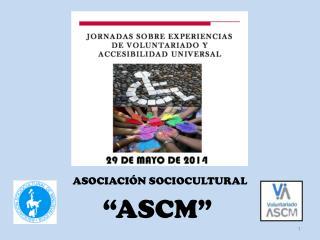 ASOCIACIÓN SOCIOCULTURAL