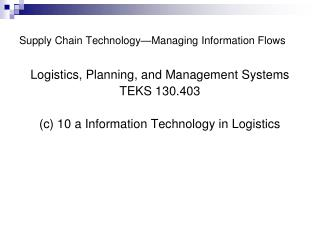 Supply Chain Technology—Managing Information Flows