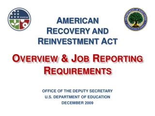 OFFICE OF THE DEPUTY SECRETARY U.S. DEPARTMENT OF EDUCATION DECEMBER 2009