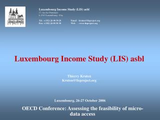 Luxembourg Income Study (LIS) asbl 17, rue des Pommiers L-2343 Luxembourg –City
