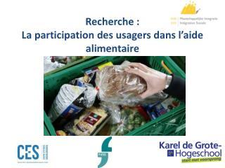 Recherche :  La participation des usagers dans l'aide alimentaire