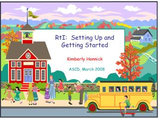 RtI:  Setting Up and                  Getting Started