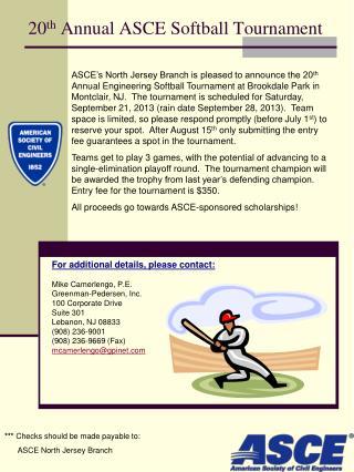 20 th  Annual ASCE Softball Tournament